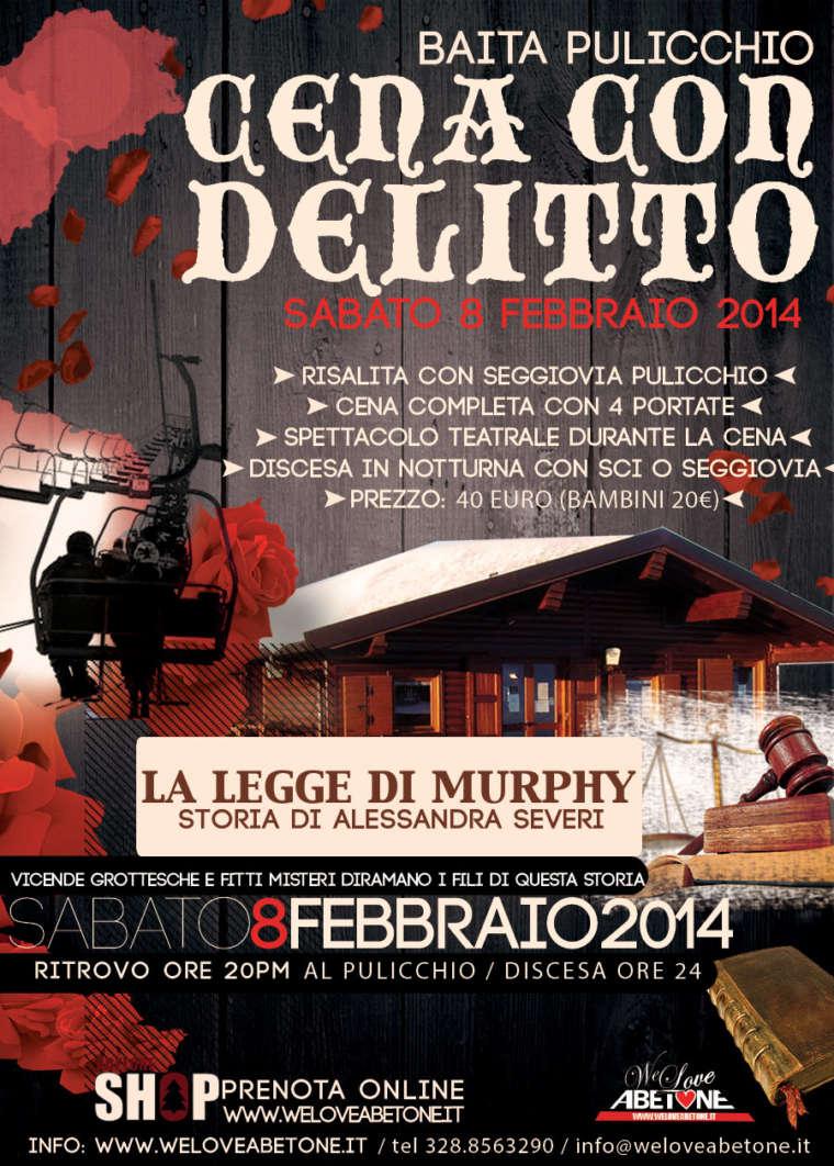 Cena con Delitto @ Baita Pulicchio   8 Febbraio 2014