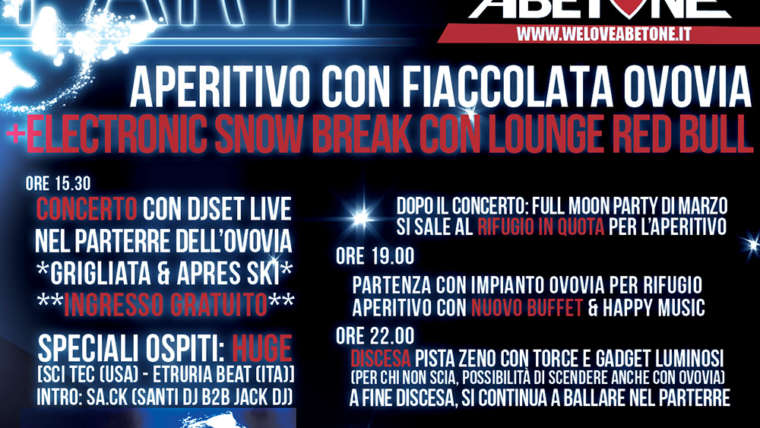 Full Moon Party & Elettronic Snow Break | 15 Marzo 2014