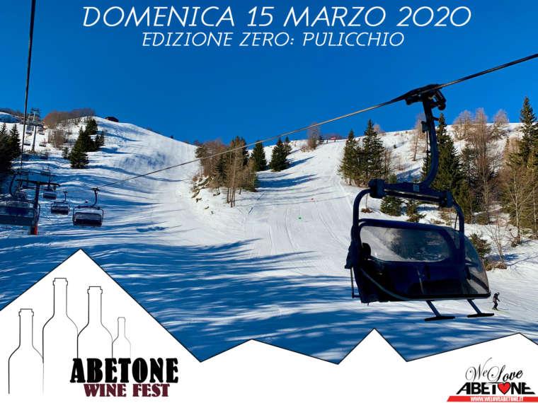 Abetone Wine Fest: Domenica 15 Marzo 2020, Edizione Zero al Pulicchio