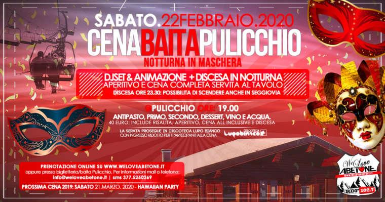 Cena Baita Pulicchio – Carnevale 2020 – 22 Febbraio 2020